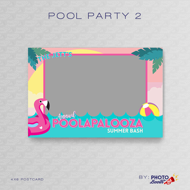 Pool Party themed 4x6 Photo Booth Template featuring a Flamingo Float and a Beach Ball