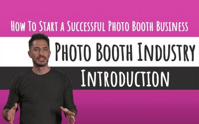 How to Start a Successful Photo Booth Business: Step-By-Step Guide